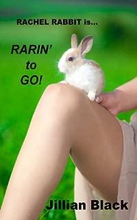 Rachel Rabbit is Rarin' to Go!