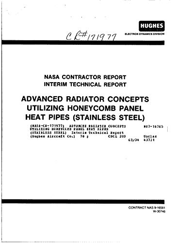 Advanced radiator concepts utilizing honeycomb panel heat pipes (stainless steel) (English Edition)