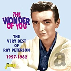 Wonder You-The Very Best of Ray Peterson 1957