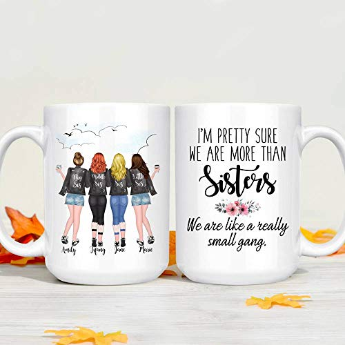 Personalized Sister Mug From Sister, to Best Friend, Birthday Christmas Gifts For Sisters Forever, Bestie, Unbiological Sisters Customized To Soul Sisters Coffee Mug (Multi 3 (4 girls))