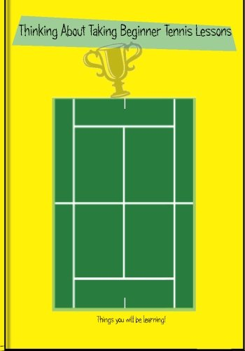 Thinking About Taking Beginner Tennis Lessons: Tennis Lessons