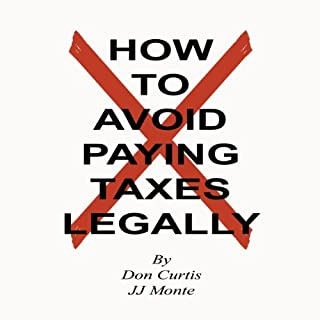 How To Avoid Paying Taxes Legally cover art