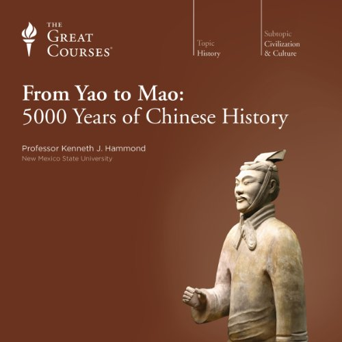 From Yao to Mao: 5000 Years of Chinese History audiobook cover art