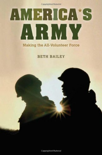America's Army: Making the All-Volunteer Force