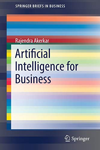 Artificial Intelligence for Business (SpringerBriefs in Business)