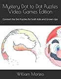 Mystery Dot to Dot Puzzles Video Games Edition: Connect the Dot Puzzles for both Kids and Grown-Ups