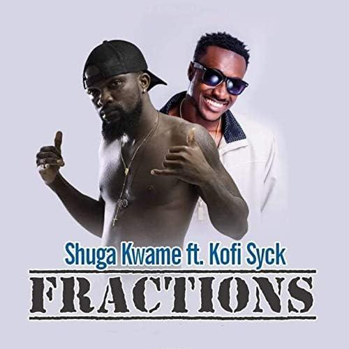 Shuga Kwame feat. Kofi Syck