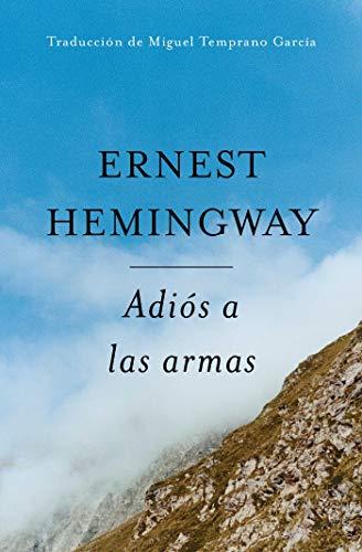 Adios a Las Armas (Spanish Edition): The Hemingway Library Edition