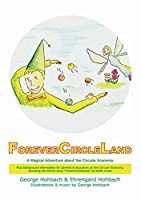 ForeverCircleLand: A Magical Adventure about the Circular Economy