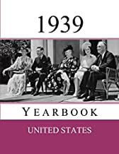 1939 US Yearbook: Original book full of facts and figures from 1939 - Unique birthday gift / present idea. (US Yearbooks)