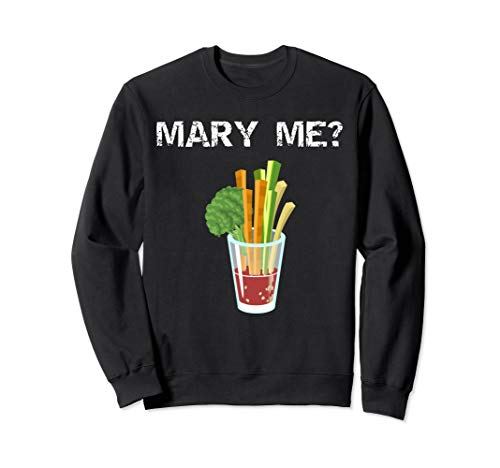 Mary Me Bloody Mary Lustiger Brunch Entwurf Sweatshirt