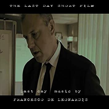 The Last Day (Short Film) [Soundtrack Theme]