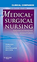 Clinical Companion to Medical-Surgical Nursing: Assessment and Management of Clinical Problems (Lewis, Clinical Companion to Medical-Surgical Nursing: Assessment and Management of C)