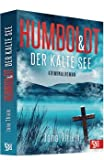 Humboldt und der kalte See: Kriminalroman (Kriminalhauptkommissar Humboldt)