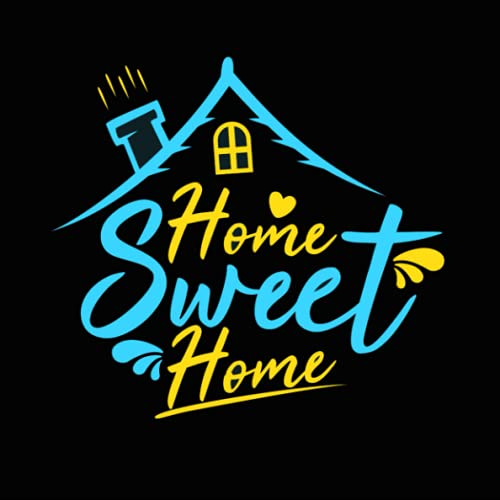 """Home Sweet Home: Visitor Guest Book For Vaction Home   Visitor Guest Book For Cabin   100 Pages, 8.25"""" X 8.25""""   visitor Guest log in for AirBNB   Visitor Sign In Book For BNB"""
