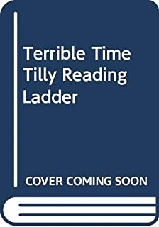 Terrible Time Tilly Reading Ladder