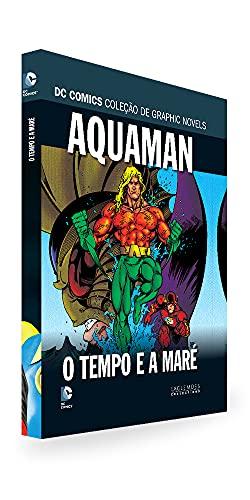 Dc Graphic Novels Ed. 144 - Aquaman. O Tempo e a Maré