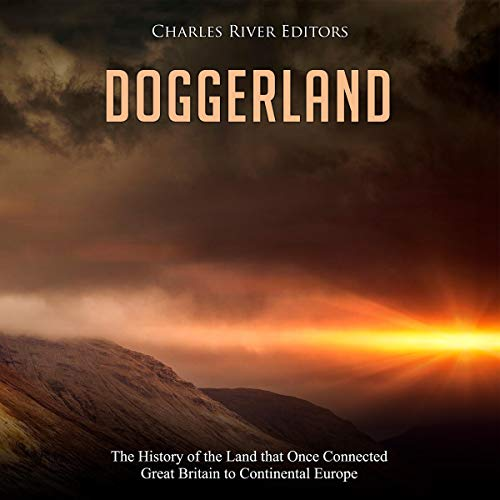 Doggerland Audiobook By Charles River Editors cover art