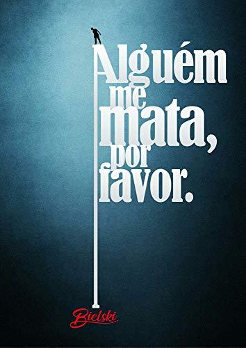Alguém me Mata, Por Favor. (Portuguese Edition) PDF Books