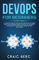 DevOps For Beginners: A Complete Guide To DevOps Best Practices  Front Cover