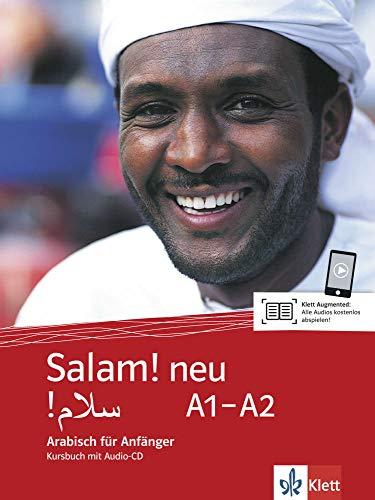 Salam! neu A1-A2: Arabisch für Anfänger. Kursbuch mit Audio-CD: Arabisch fr Anfnger