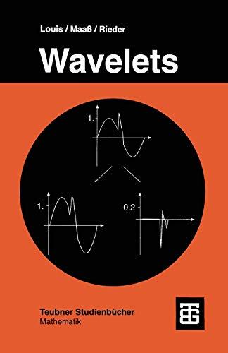 Wavelets: Theorie und Anwendungen (German Edition)