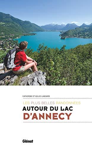 Autour du lac dAnnecy, les plus belles randonnées
