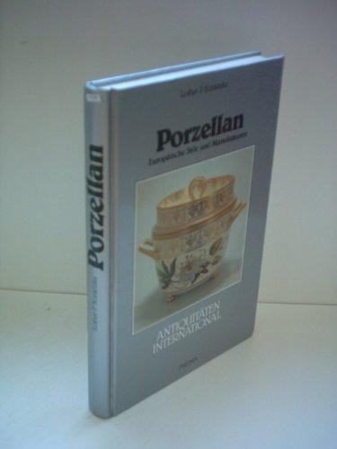 Lothar P. Konietzka: Porzellan - Europäische Stile und Manufakturen