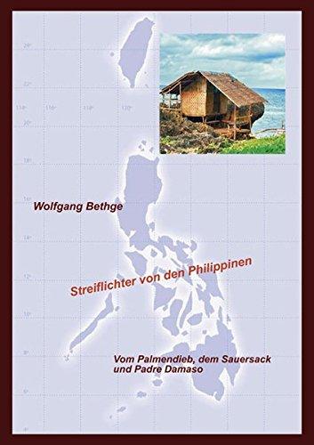 Streiflichter von den Philippinen: Vom Palmendieb, dem Sauersack und Padre Damaso
