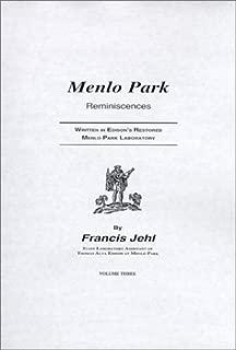 Menlo Park Reminiscences (Vols I, II, III)