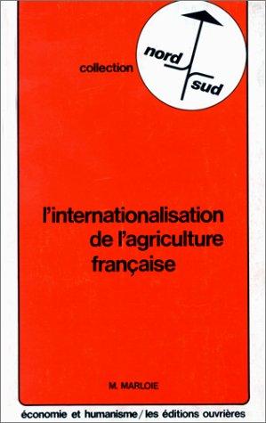 L'internationalisation de l'agriculture française