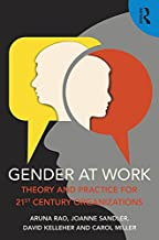 Gender at Work: Theory and Practice for 21st Century Organizations
