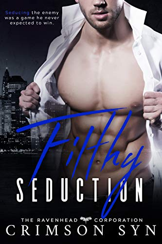 Filthy Seduction: Ravenhead Series #3 (English Edition)