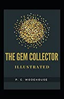 The Gem Collector Illustrated