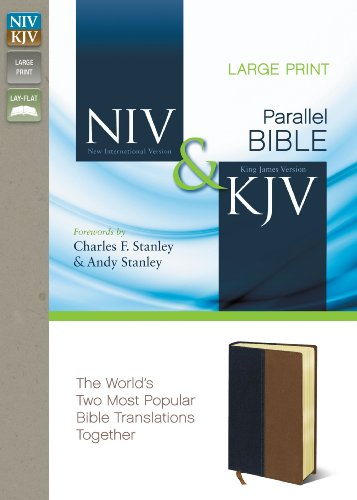 Compare Textbook Prices for NIV, KJV, Parallel Bible, Large Print, Leathersoft, Navy/Tan: The World's Two Most Popular Bible Translations Together Large type / Large print Edition ISBN 9780310439349 by Zondervan,Charles F. Stanley & Andy Stanley