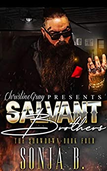 The Salvant Brothers 4: The Showdown by [Sonja B., FoolProof Editing]