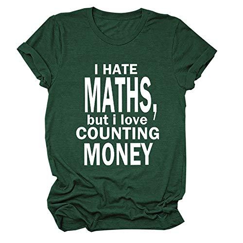 sky Cloud Odio Las matemáticas Pero me Encanta Contar Dinero Blusas y Sudaderas interesantes Camiseta (Color : Green, Size : XX-Large)