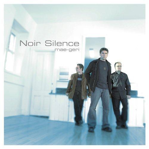 Mae-Geri by Noir Silence (2013-05-03)