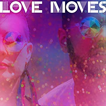 Love Moves (Deluxe Edition)