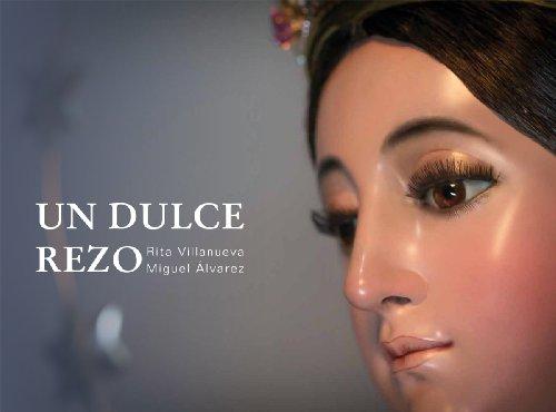 UN DULCE REZO (Spanish Edition)