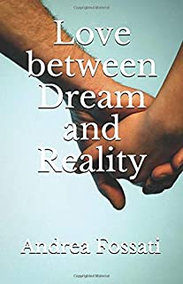 Love between dream and reality