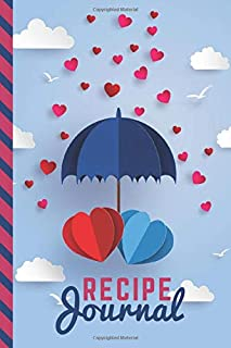 Recipe Journal: For Couples / Red Blue Heart and Umbrella - Paper Craft Design / 6x9 Blank Recipe Notebook to Write In / D...