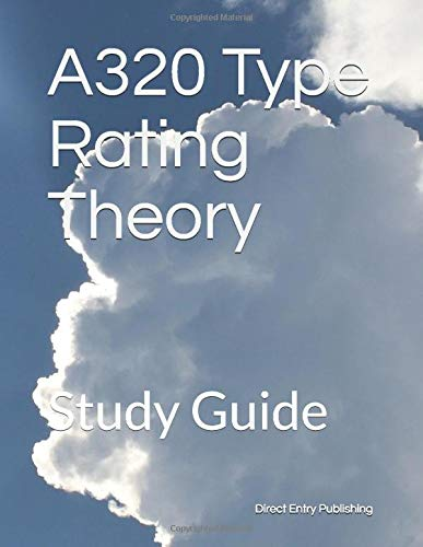A320 Type Rating Theory: Study Guide (Module 1)