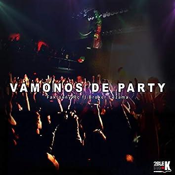 Vamonos de Party
