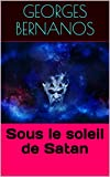 Sous le soleil de Satan - Format Kindle - 2,99 €