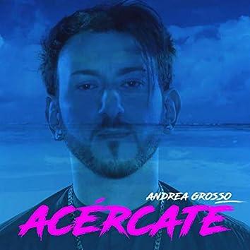 Acèrcate