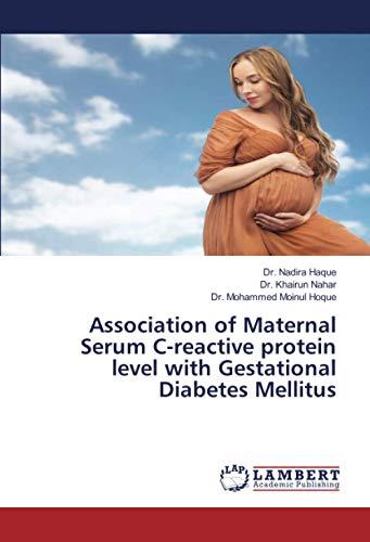Association of Maternal Serum C-reactive protein level with Gestational Diabetes Mellitus
