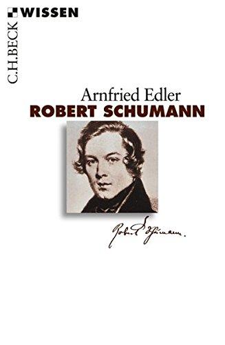 Robert Schumann (Beck'sche Reihe)