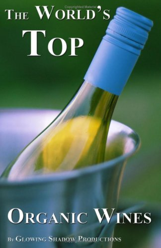 The World's Top Organic Wines