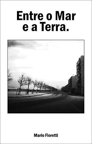Entre o Mar e a Terra (Portuguese Edition